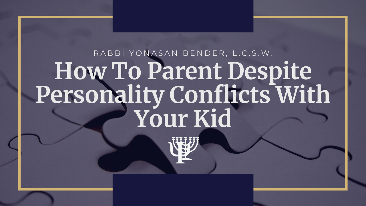Video: How To Parent Despite Personality Conflicts With Your Kid